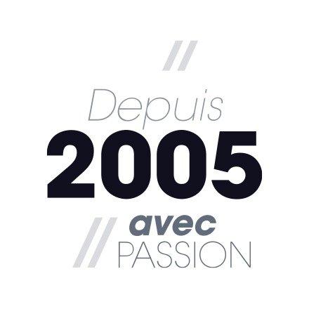 Depuis 2005 avec passion