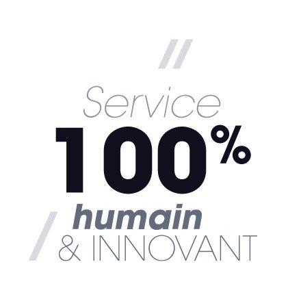 Service 100% humain et innovant